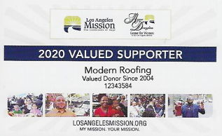 Modern Roofing has supported the Los Angeles Mission since 2004. This is their credentials for 2020.
